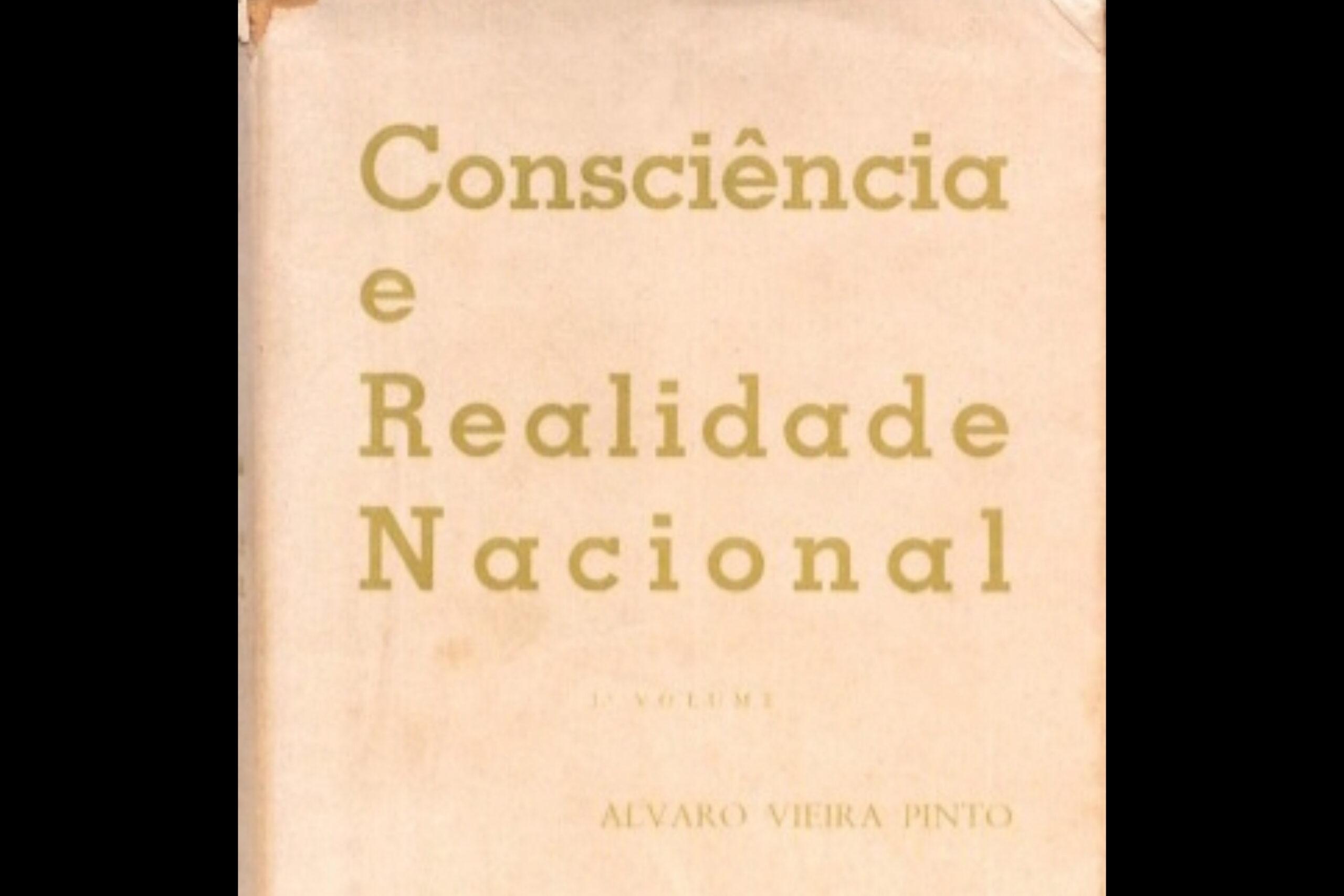'Consciência e Realidade Nacional', de Álvaro Vieira Pinto, lido por Fernando Graça